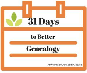 31daystobettergenealogy