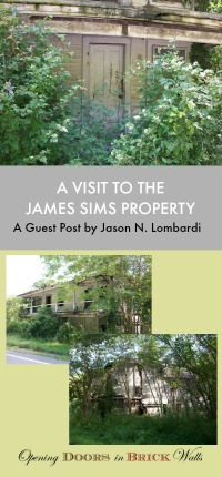 A Visit to the James Sims Property by Jason N. Lombardi