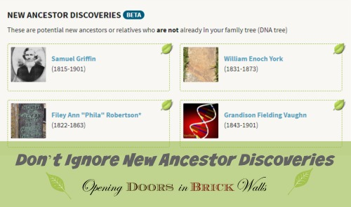 Don't Ignore New Ancestor Discoveries