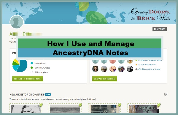 How I Use and Manage AncestryDNA Notes
