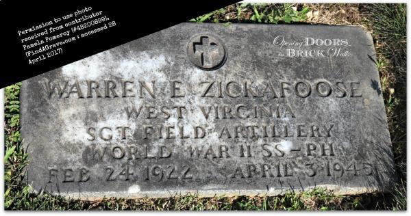 In Memory of Sgt. Warren Earl Zickafoose (1922-1945) of Fayette County, WestVirginia