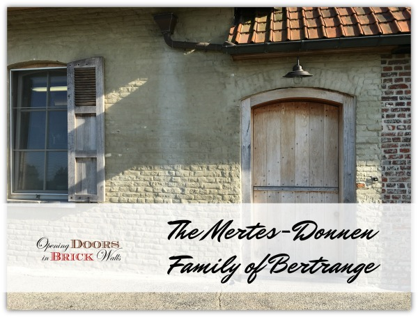 52 Ancestors: #28 The Mertes-Donnen Family of Bertrange