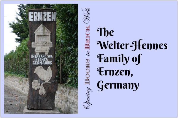 52 Ancestors: #35 The Welter-Hennes Family of Ernzen, Germany