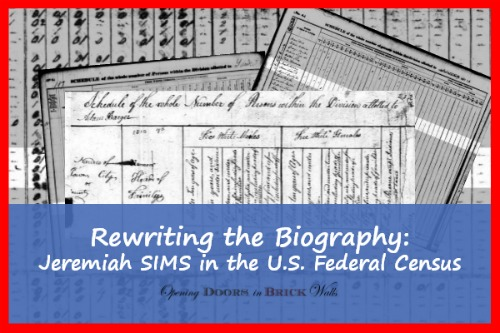 Rewriting the Biography: Jeremiah SIMS in the U.S. Federal Census