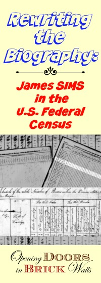 U.S. Federal Census Analysis of James SIMS 1754-1845