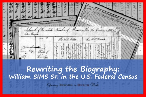 Rewriting the Biography: William SIMS Sr. in the U.S. Federal Census