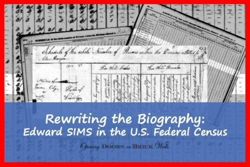 Rewriting the Biography: Edward SIMS in the U.S. Federal Census