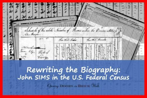 Rewriting the Biography: John SIMS in the U.S. Federal Census