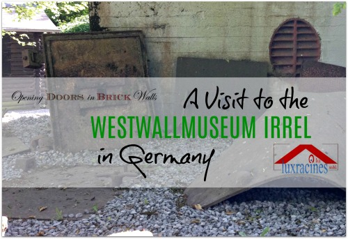 A Visit to the Westwall Museum in Irrel,Germany