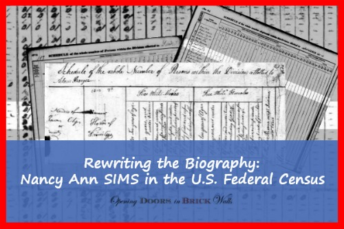 Rewriting the Biography: Nancy Ann SIMS in the U.S. FederalCensus