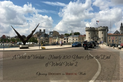 A Visit to Verdun – Nearly 100 Years After the End of World War I