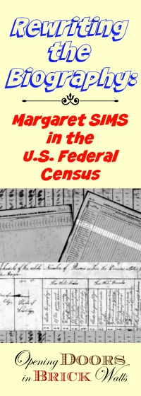 Rewriting the Biography: Margaret SIMS in the U.S. Federal Census