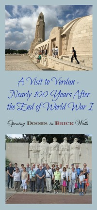 A Visit to Verdun - Nearly 100 Years After the End of World War I