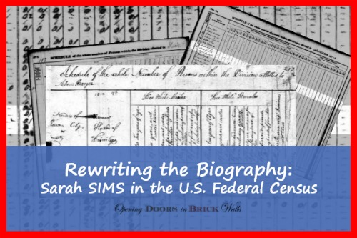 Rewriting the Biography: Sarah SIMS in the U.S. Federal Census