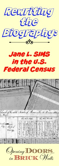 Rewriting the Biography: Jane SIMS in the U.S. Federal Census