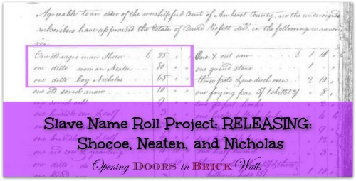 Slave Name Roll Project: RELEASING: Shocoe, Neaten, and Nicholas