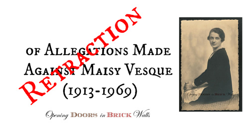 Retraction of Allegations Made Against Maisy Vesque (1913-1969)