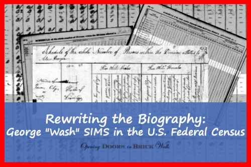 "Rewriting the Biography: George Washington ""Wash"" SIMS in the U.S. Federal Census"