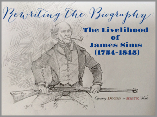 Rewriting the Biography: The Livelihood of James SIMS (1754-1845)