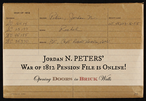 Jordan N. PETERS' War of 1812 Pension File is Online!