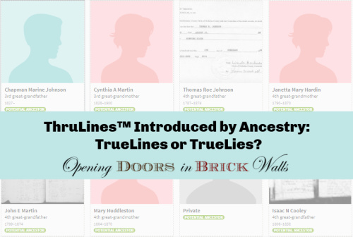 ThruLines™ Introduced by Ancestry: TrueLines or TrueLies?