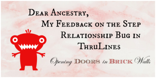 Dear Ancestry, My Feedback on the Step Relationship Bug in ThruLines