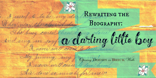 Rewriting the Biography: A Darling Little Boy