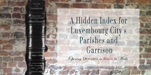 A Hidden Index for Luxembourg City's Parishes and Garrison