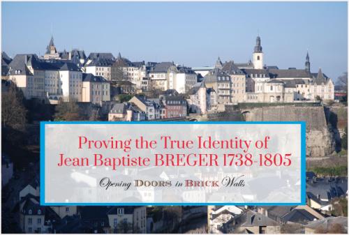 Proving the True Identity of Jean Baptiste BREGER1738-1805