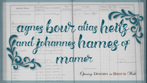 Agnes BOUR alias HEITZ and Johannes HAMES of Mamer