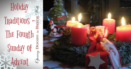 Holiday Traditions – The Fourth Sunday of Advent