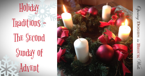 Holiday Traditions – The Second Sunday of Advent