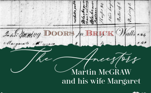 The Ancestors: Martin McGRAW and his wife Margaret (394 & 395)