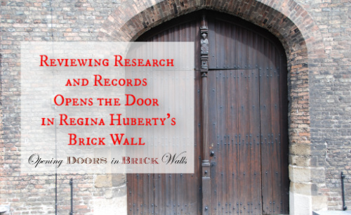 Reviewing Research and Records Opens the Door in Regina Huberty's BrickWall