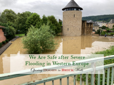 We Are Safe after Severe Flooding in WesternEurope
